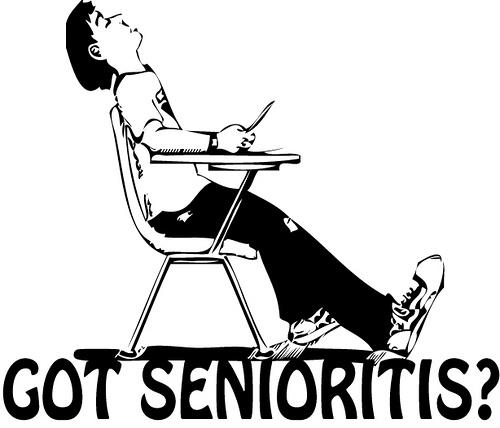 Who's Got Senioritis?