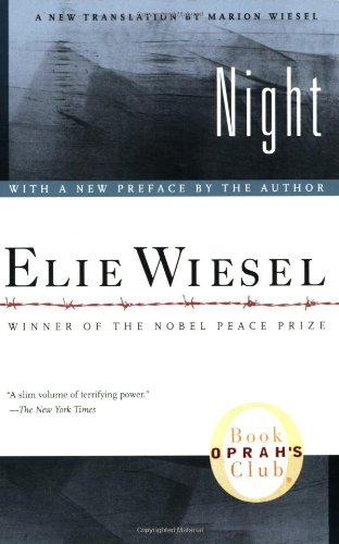 Elie Wiesels Night Helps Us Remember the Holocaust